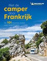 Met de camper door Frankrijk | auteur onbekend | 9789401475846