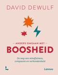 Anders omgaan met boosheid   David Dewulf  