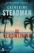 De verdwijning   Catherine Steadman  