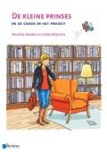 De kleine prinses en de chaos in het project   Nicoline Mulder ; Fokke Wijnstra  