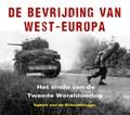 De bevrijding van West-Europa   Egbert van de Schootbrugge  