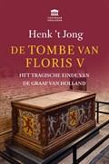 De tombe van Floris V | Henk 't Jong |