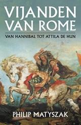 Vijanden van Rome | Philip Matyszak | 9789401917575