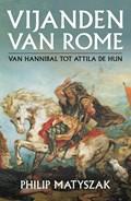 Vijanden van Rome | Philip Matyszak |