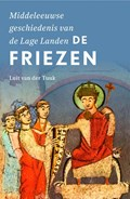 De Friezen | Luit van der Tuuk |