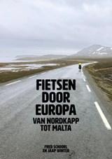 Fietsen door Europa   Jaap Winter ; Fred Schoorl   9789402134582