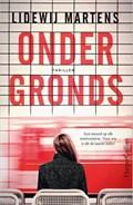 Ondergronds | Lidewij Martens |
