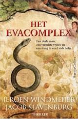 Het Evacomplex   Jeroen Windmeijer ; Jacob Slavenburg   9789402707212