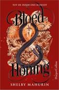 Bloed & honing | Shelby Mahurin |