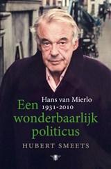 Een wonderbaarlijk politicus   Hubert Smeets   9789403114217