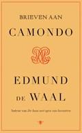 Brieven aan Camondo   Edmund de Waal  