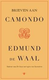 Brieven aan Camondo | Edmund de Waal | 9789403124513