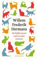 De liefde tussen mens en kat   Willem Frederik Hermans  