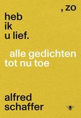 Zo heb ik u lief   Alfred Schaffer   9789403141213