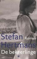 De Bekeerlinge | Stefan Hertmans |