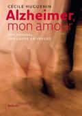 Alzheimer mon amour | Cécile Huguenin |