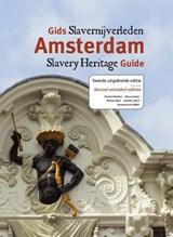 Gids slavernijverleden Amsterdam   Dienke Hondius; Nancy Jouwe; Dineke Stam; Jennifer Tosch   9789460223686