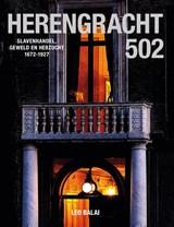 Herengracht 502   Leo Balai   9789460225239