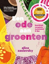Een ode aan groenten | Alice Zaslavsky | 9789461432506