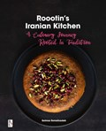 Roootin's Iranian Kitchen   Solmaz Esmailzadeh ; Bulbul Esmailzadeh  