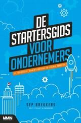 Startersgids voor ondernemers   Sep Breukers   9789462157132