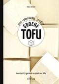 Groene tofu | Amelia Wasiliev |