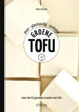 Groene tofu | Amelia Wasiliev | 9789462263413