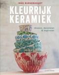 Kleurrijk Keramiek | Inge Burgerhoudt |