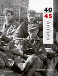 Arnhem 40-45   Ingrid Jacobs  