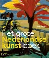 Het grote Nederlandse kunst boek | Din Pieters | 9789462582781