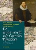 De wijde wereld van Cornelis Pijnacker   Paul Brood ; Gerard van Krieken ; Jan Spoelder  