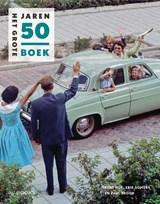 Het grote Jaren 50 boek | René Kok ; Erik Somers ; Paul Brood | 9789462583009