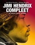 Jimi Hendrix Compleet   Jean-Michel Guesdon ; Philippe Margotin  