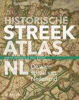 Historische streekatlas | Martin Berendse ; Paul Brood | 9789462583887
