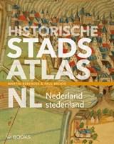 Historische stadsatlas NL | Martin Berendse ; Paul Brood | 9789462584426