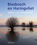 Biesbosch en Haringvliet | Wim van Wijk ; Jacques van der Neut | 9789462584525