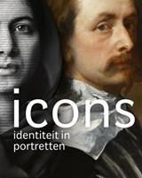 Icons - Identiteit in portretten | * | 9789462623729