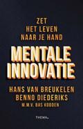 Mentale innovatie | Hans van Breukelen ; Benno Diederiks ; Bas Kodden |