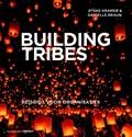 Building Tribes   Jitske Kramer ; Danielle Braun  