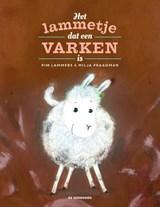 Het lammetje dat een varken is | Pim Lammers | 9789462911994