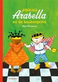 Prinses Arabella en de keukenprins | Mylo Freeman |