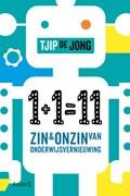 1+1=11   Tjip de Jong  