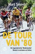De Tour van '80 | Mart Smeets |
