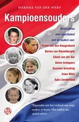 Kampioensouders   Harmke van der Werf   9789462972025