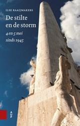De stilte en de storm   Ilse Raaijmakers   9789462988347