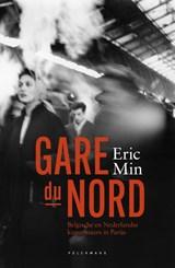 Gare du Nord   Eric Min   9789463104838