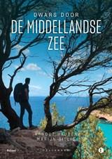 Dwars door de Middellandse Zee | Arnout Hauben ; Marijn Sillis | 9789463105088