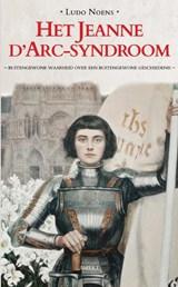 Het Jeanne d'Arc-syndroom | Ludo Noens | 9789463382168