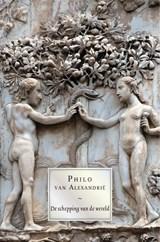 Philo van Alexandrië, De schepping van de wereld   Philo van Alexandrië   9789463402828