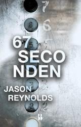 67 seconden   Jason Reynolds   9789463491273